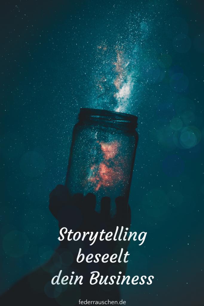Storytelling beseelt dein Business.