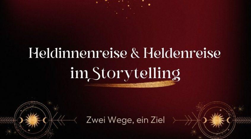 Heldinnenreise und Heldenreise im Storytelling